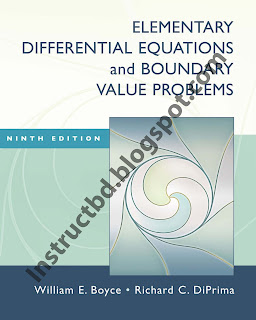Elementary Differential Equations and Boundary Value Problems by William E. Boyce, Richard C. DiPrima