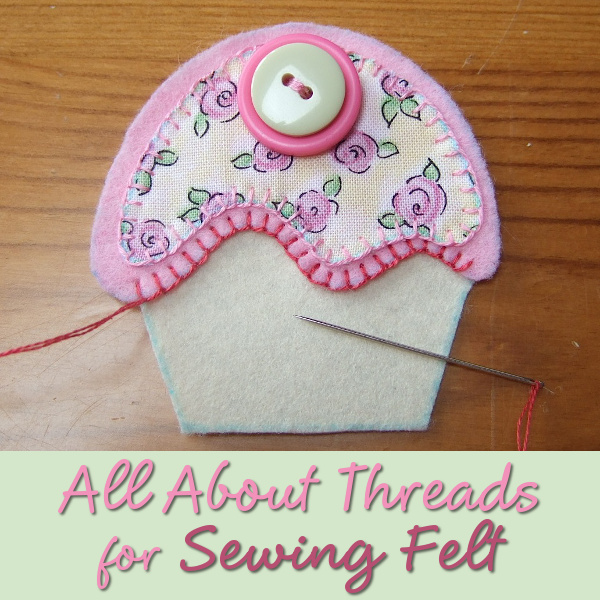 What thread should you use for felt sewing all about threads polyester vs embroidery floss