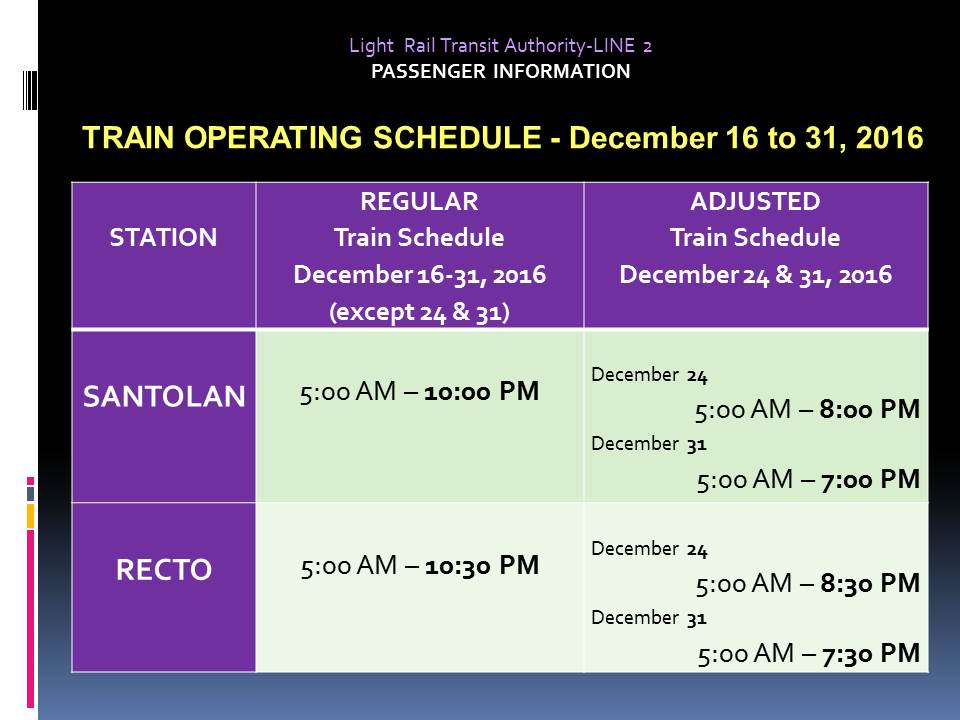 LRT 2 Christmas Holiday Schedule 2016.