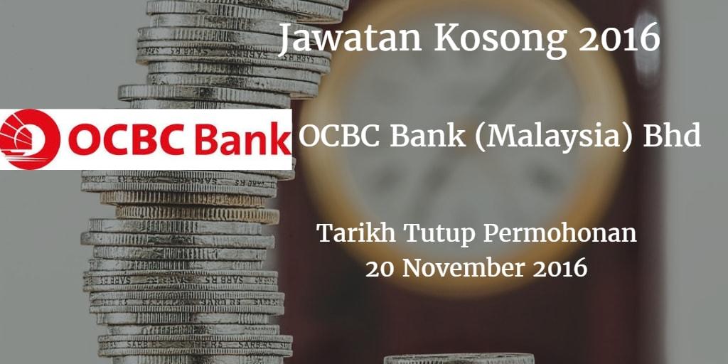 Jawatan Kosong  OCBC Bank (Malaysia) Bhd 20 November 2016
