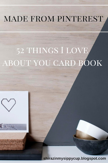 Made From Pinterest: 52 Things I Love About You Card Book. #ValentinesDay #Crafts #GiftIdeas