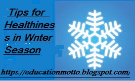 Winter Season Health  Precaution winter season health tips winter season foods