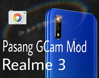 Pasang GCam di Realme 3