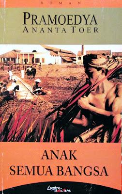 novel karya Pramoedya Ananta Toer,Anak Semua Bangsa
