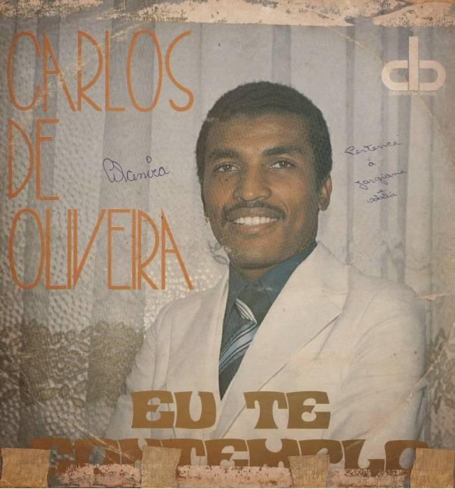 Carlos de Oliveira - Eu Te Contemplo 1979