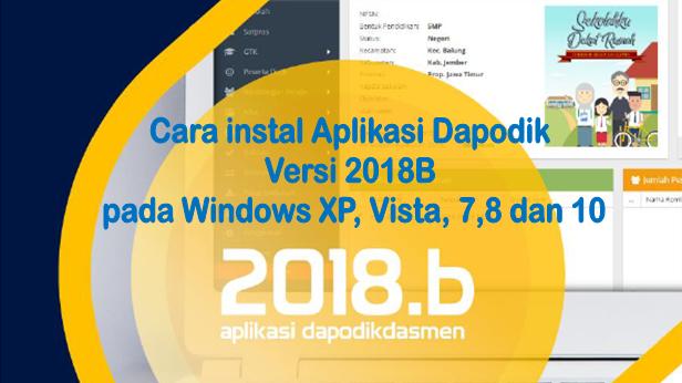 Cara instal Aplikasi Dapodik Versi 2018B