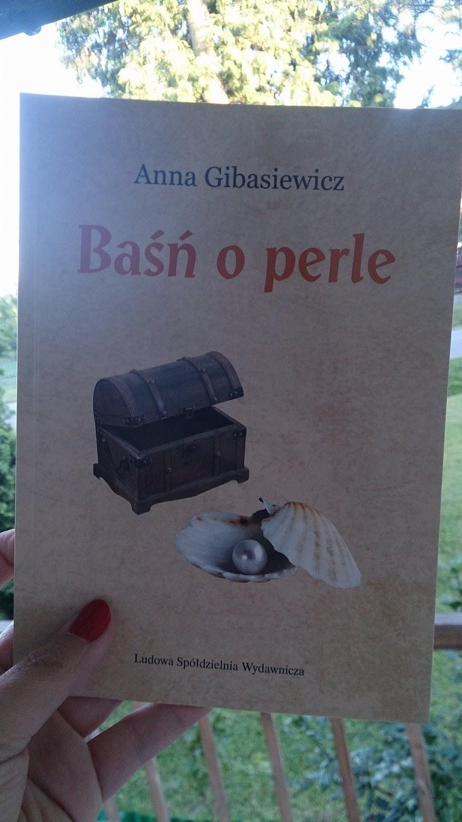 Różany Gaj Słów Anna Gibasiewicz Baśń O Perle