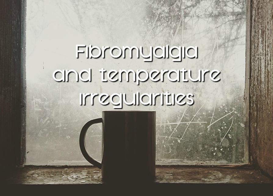too-hot-too-cold-fibromyalgia-temperature-regulation // www.xloveleahx.co.uk