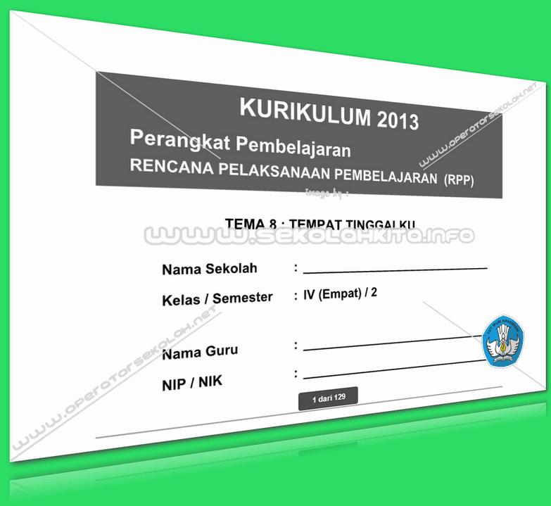 RPP Kurikulum 2013 SD KELAS 4 SEMESTER 2 Tema Tempat Tinggalku Lengkap Per Subtema Revisi 2016