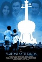 Full Movie Indonesia Simfoni Satu Tanda 2016