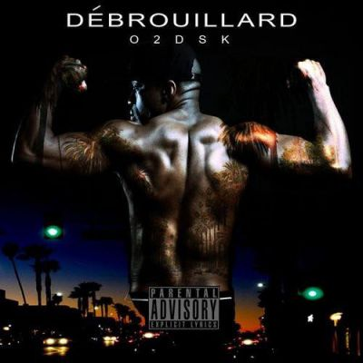 O2DSK - Debrouillard - Album Download, Itunes Cover, Official Cover, Album CD Cover Art, Tracklist