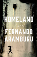 review of Homeland: A Novel by Fernando Aramburu,