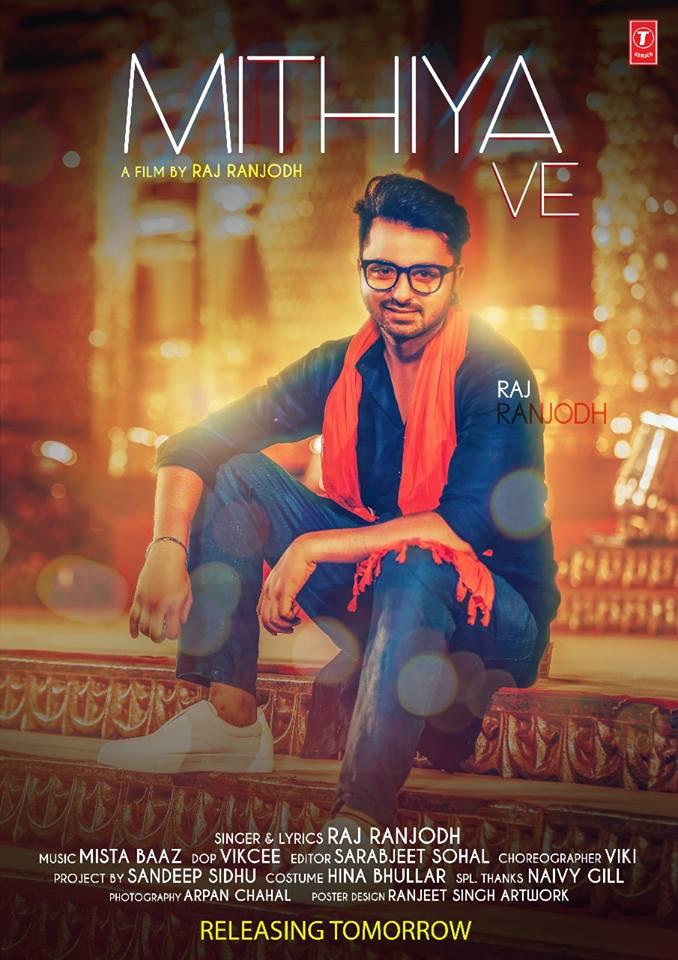 MithiyaVe   Raj Ranjodhnew song