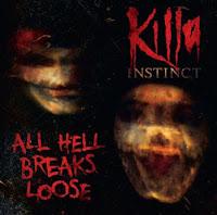 Killa Instinct - 2010 - All Hell Breaks Loose 2CD