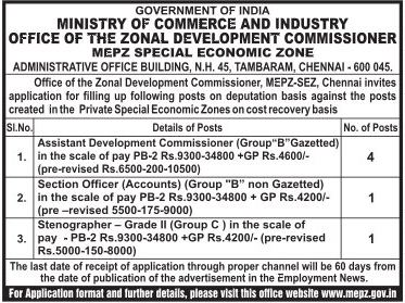 Applications are invited for AD Commissioner, Section Officer and Stenographer vacancies in MEPZ Chennai