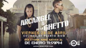 Inicia Venta De Boletos Para El Concierto De Arcángel Y De La Ghetto