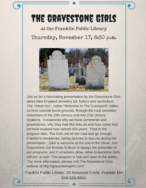 Franklin Public Library, Thursday, November 17 at 6:30 PM to find out what the Graveyard Girls have found