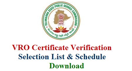 TS Village Revenue Officers Selection List for Certificate Verification VRO Certificate verification Schedule Dates Required Documents Download Here tspsc-vro-selection-list-for-certificate-verification-schedule-documents-download