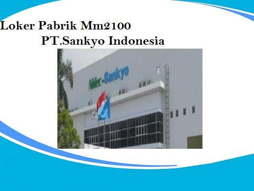 Lowongan Pabrik Via Email Lulusan SMA/SMK PT. Sankyo Indonesia Kawasan Mm2100 Cibitung