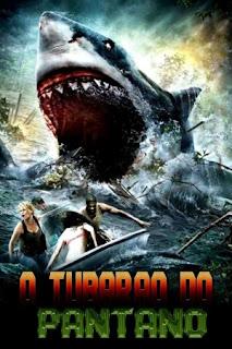 O Tubarão do Pântano – Dublado (2011)