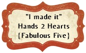 Fabulous 5 at Hands to Hearts challenge