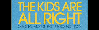 the kids are all right soundtracks-iki kadin bir erkek muzikleri