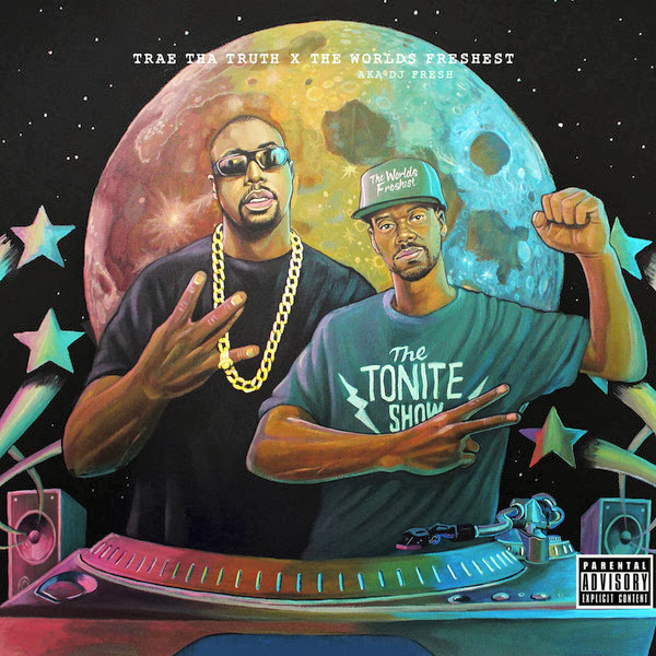 Trae tha Truth & The Worlds Freshest - The Tonite Show with Trae tha Truth - EP  Cover