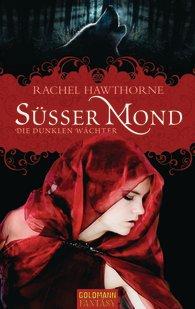 Süßer Mond - Rachel Hawthorne