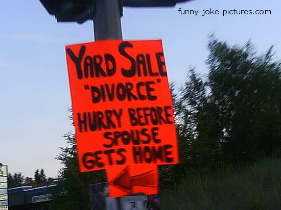 Funny Divorce Yard Sale Sign Photo