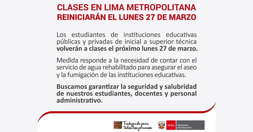 COMUNICADO MINEDU: Clases se reiniciarán el Lunes 27 de Marzo, en Lima Metropolitana (Educación inicial hasta educación Superior Técnica) www.minedu.gob.pe