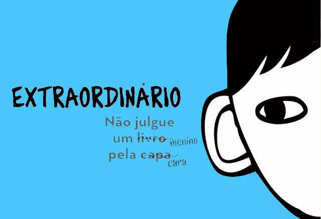 capa_extraordinário, resenha, filme, livro, autor, curiosidades, foto, grátis