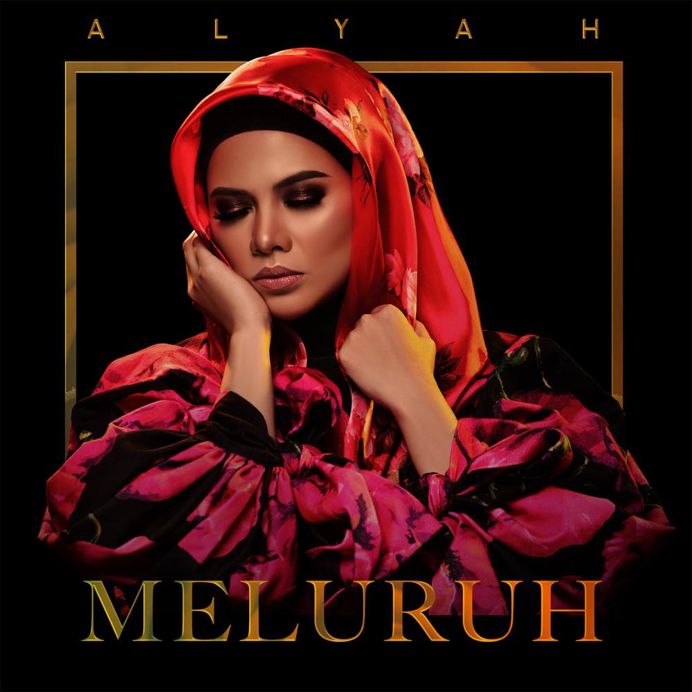 Lirik Lagu Alyah - Meluruh