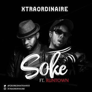 Xtraordinaire Feat. Runtown – Soke