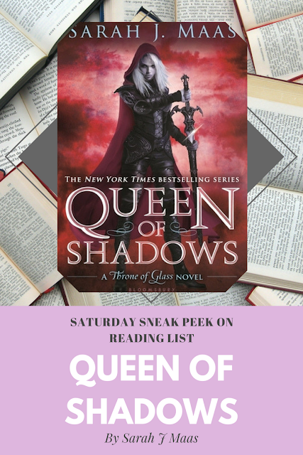 Queen of Shadows by Sarah J Maas... a Sneak Peek on Reading List
