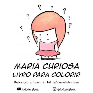 Livro para colorir da Maria Curiosa