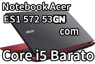 Notebook Acer ES1 572 53GN é Bom Para Jogos ?