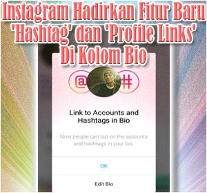 Instagram Hadirkan Fitur Baru 'Hashtag' dan 'Profile Links ...