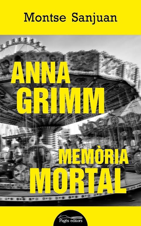 Anna Grimm, Memòria mortal