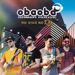 Baixar Música Amor Bandido - Oba Oba Samba House Mp3