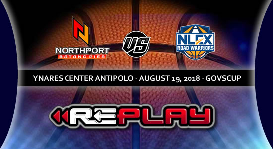 Video Playlist: NorthPort Batang Pier vs NLEX Road Warriors game replay 2018 PBA Governors' Cup