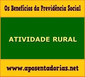 Como averbar Atividade Rural na Previdência Social.