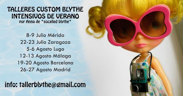 taller custom Blythe intensivo de verano en Mérida, Zaragoza, Lugo, Málaga, Barcelona y Madrid
