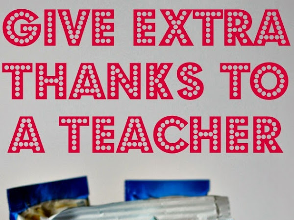 Give Extra Thanks to a Teacher!