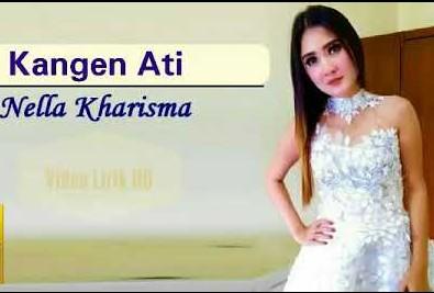 Lirik Lagu Kangen Ati Nella Kharisma Asli dan Lengkap Free Lyrics Song