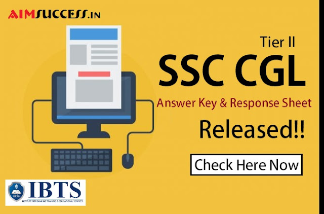 SSC CGL Answer Key & Response Sheet for Tier II Out - Check Here!