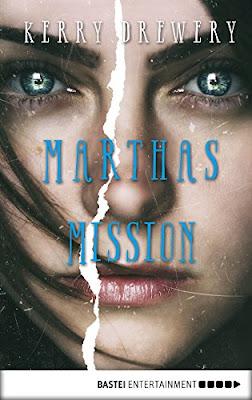 Lesemonat Februar 2018 - Marthas Mission von Kerry Drewery