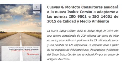 Contrato firmado con la nueva Isolux Corsán para ayudarles a adaptarse a las nuevas normas ISO 9001 e ISO 14001 de 2015.