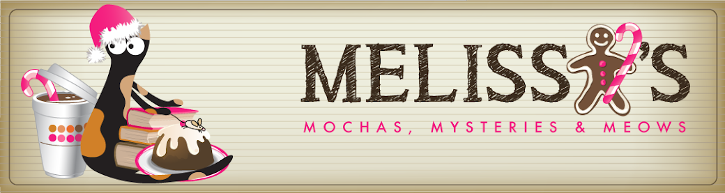 Melissa's Mochas, Mysteries and Meows