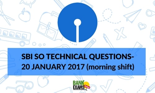 SBI SO TECHNICAL QUESTIONS