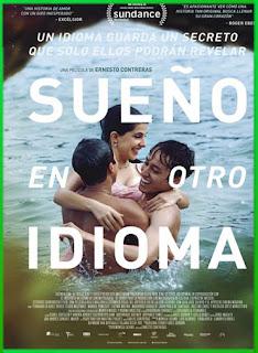 Sueño en otro idioma (2017) | DVDRip Latino HD GoogleDrive 1 Link